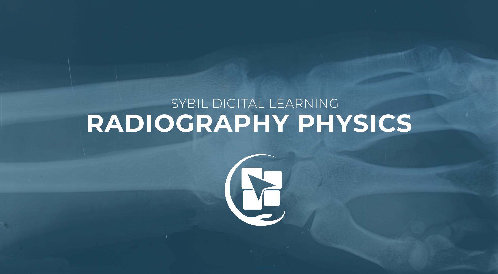Radiography Physics